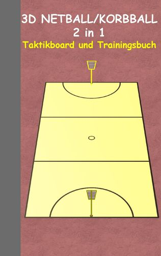 3D Netball/Korbball 2 in 1 Taktikboard und Trainingsbuch