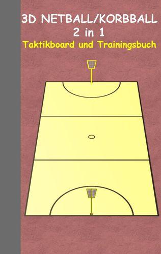 3D Netball/Korbball 2 in 1 Taktikboard und Trainingsbuch