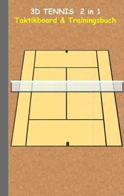 3D Tennis  2 in 1 Taktikboard und Trainingsbuch