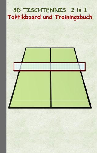 3D Tischtennis 2 in 1 Taktikboard und Trainingsbuch