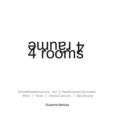 4 Räume 4 rooms