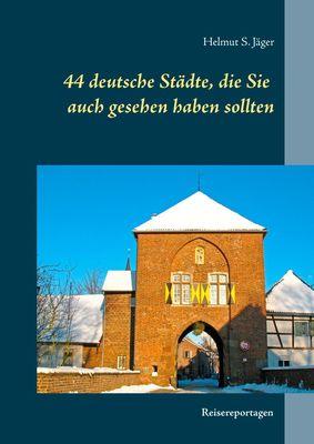 44 deutsche Städte, die Sie auch gesehen haben sollten