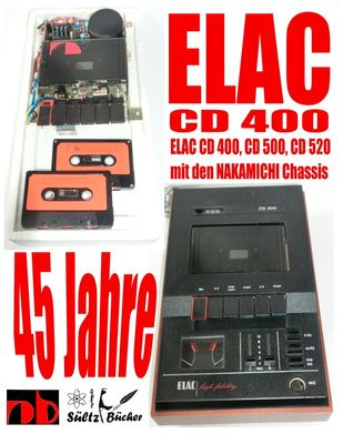 45 Jahre ELAC CD 400 Compact Cassetten Recorder mit den NAKAMICHI Chassis