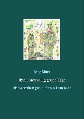 456 unfreiwillig grüne Tage