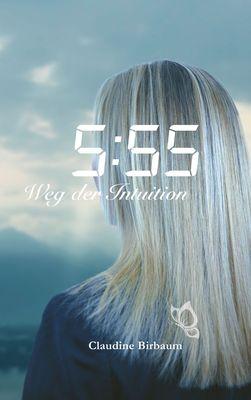 5:55 - Weg der Intuition
