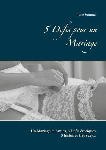 5 Défis pour un Mariage