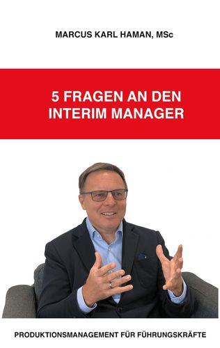 5 Fragen an den Interim Manager
