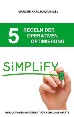 5 Regeln der operativen Optimierung