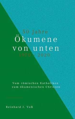 50 Jahre Ökumene von unten (1970-2020)