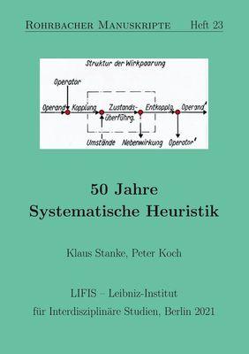 50 Jahre Systematische Heuristik