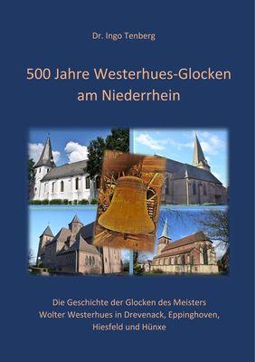 500 Jahre Westerhues-Glocken am Niederrhein