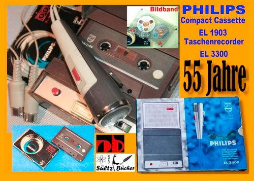 55 Jahre PHILIPS - welterste Compact Cassette EL 1903 + Recorder EL 3300
