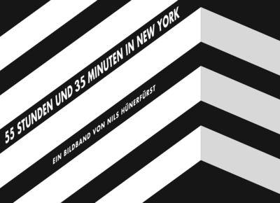 55 Stunden und 35 Minuten in New York