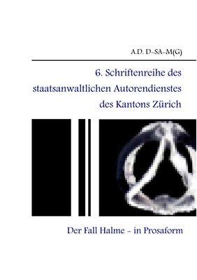 6. Schriftenreihe des staatsanwaltlichen Autorendienstes des Kantons Zürich
