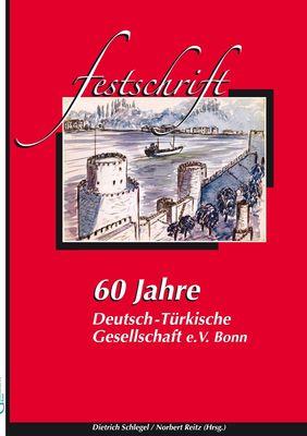 60 Jahre Deutsch-Türkische Gesellschaft