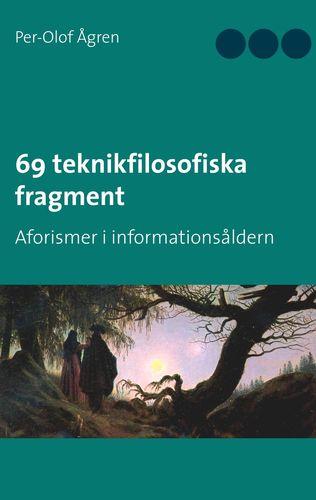 69 teknikfilosofiska fragment