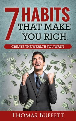 7 Habits That Make You Rich