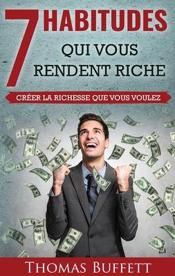 7 Habitudes Qui Vous Rendent Riche