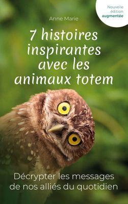 7 histoires inspirantes avec les animaux totem