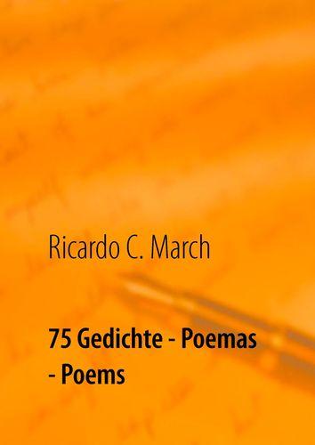 75 Gedichte - Poemas - Poems
