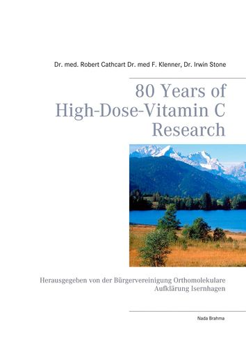 80 Years of High-Dose-Vitamin C Research