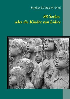 88 Seelen oder die Kinder von Lidice