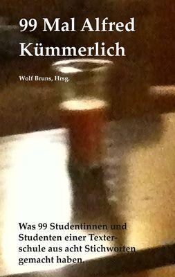 99 Mal Alfred Kümmerlich