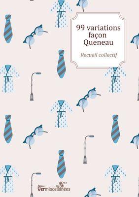 99 variations façon Queneau