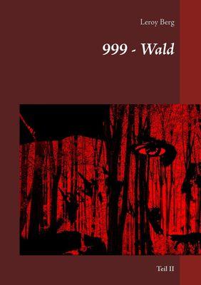 999 - Wald