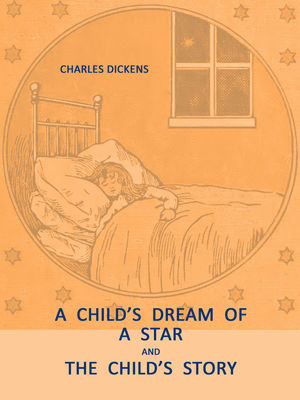 A Child's Dream of a Star, The Child's Story