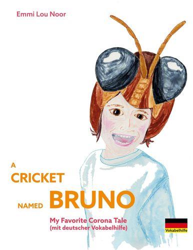 A Cricket named Bruno