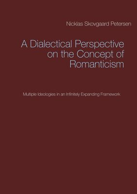 A Dialectical Perspective on the Concept of Romanticism