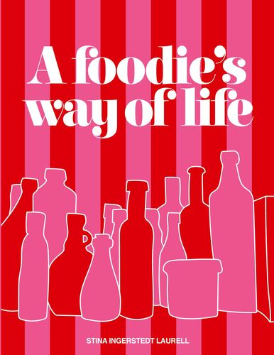 A foodie's way of life
