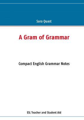A Gram of Grammar