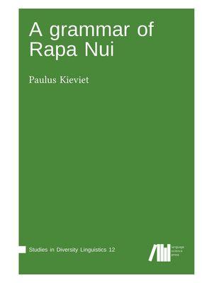 A grammar of Rapa Nui