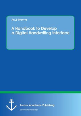 A Handbook  to  Develop a Digital Handwriting Interface