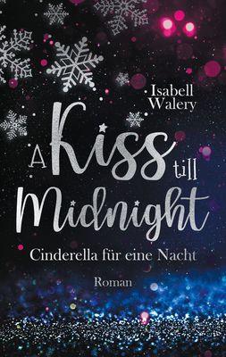 A kiss till Midnight