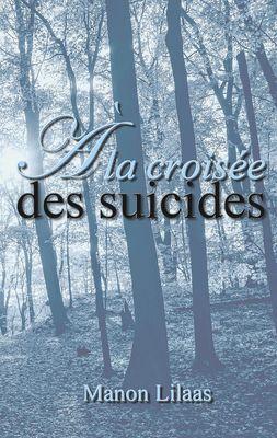 À la croisée des suicides