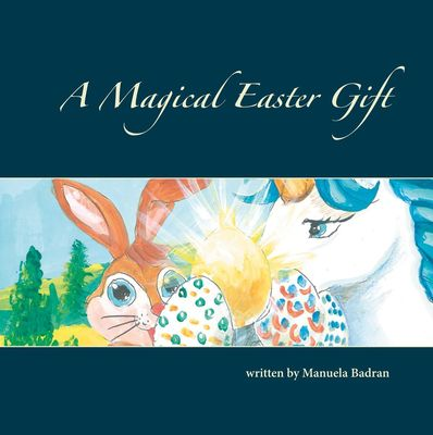 A Magical Easter Gift
