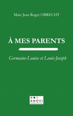 À MES PARENTS