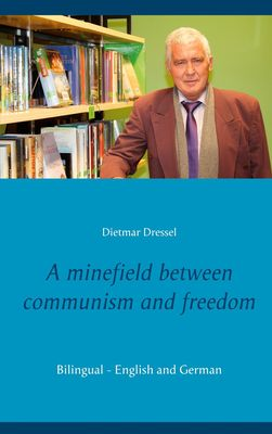 A minefield between communism and freedom