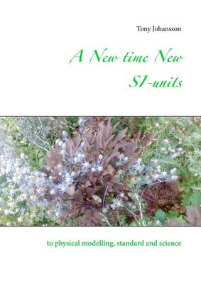 A New time New SI-units