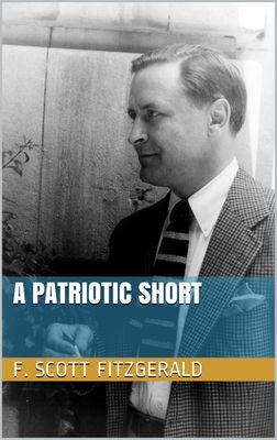A Patriotic Short
