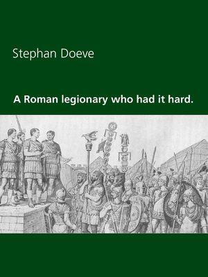 A Roman legionary who had it hard.