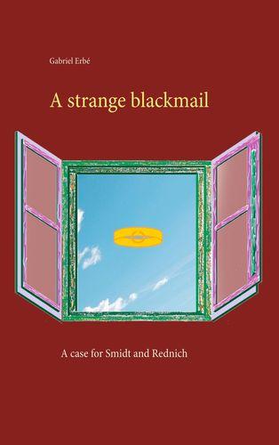 A strange blackmail