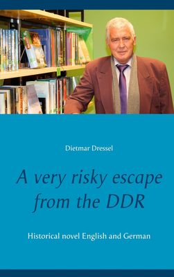 A very risky escape from the DDR
