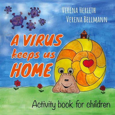 A virus keeps us home