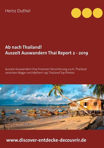 Ab nach Thailand Thailand Report 2 - 2019