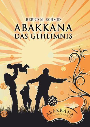 Abakkana - Das Geheimnis