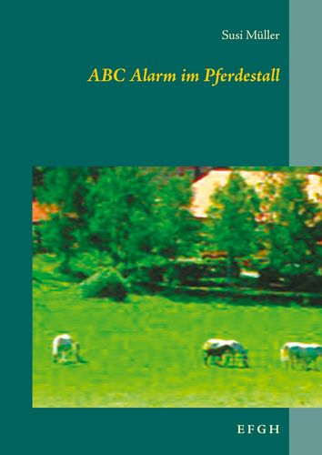ABC Alarm im Pferdestall